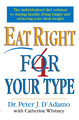 Eat Right 4 Your Type by Peter J D'Adamo