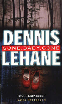 Gone, Baby, Gone by Dennis Lehane image