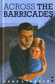 Across The Barricades by Joan Lingard image