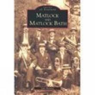 Matlock & Matlock Bath by Julie Bunting
