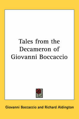Tales from the Decameron of Giovanni Boccaccio by Professor Giovanni Boccaccio