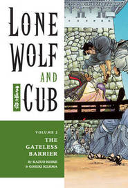 Lone Wolf and Cub: Volume 2: Gateless Barrier by Kazuo Koike image