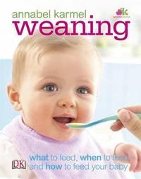Weaning by Annabel Karmel