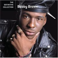 Definitive Collection by Bobby Brown