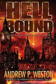 Hell Bound by Andrew P Weston