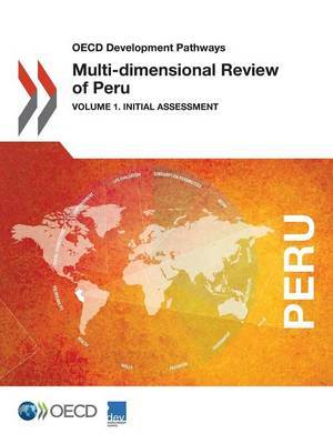 Multi-dimensional review of Peru by Organisation for Economic Co-operation and Development Development Centre