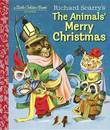 LGB Richard Scarry's The Animals' Merry Christmas by Kathryn Jackson