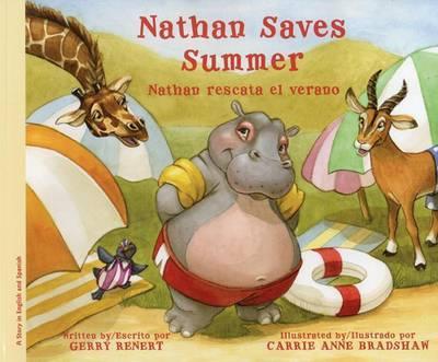 Nathan Saves Summer/Nathan Rescata El Verano by Gerry Renert