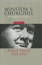 Winston S. Churchill, Volume 6 by Martin Gilbert