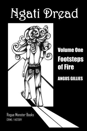 Footsteps of Fire: 1 by Angus Gillies