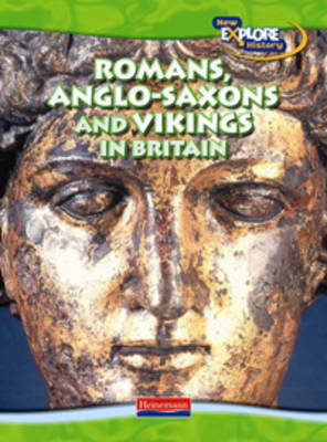 Romans, Anglo-Saxons and Vikings by Haydn Middleton image