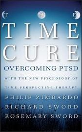 The Time Cure by Philip Zimbardo