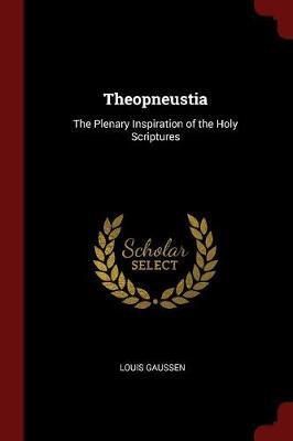 Theopneustia by Louis Gaussen