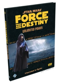Star Wars RPG: Force and Destiny - Unlimited Power