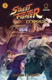 Street Fighter Classic Volume 1 by Ken Siu-Chong
