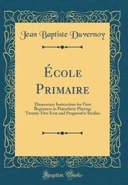Ecole Primaire by Jean Baptiste Duvernoy image