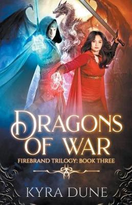 Dragons Of War by Kyra Dune image