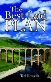 The Best Laid Plan by Ted Howells image