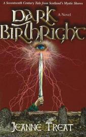 Dark Birthright by Jeanne Treat image