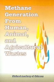 Methane Generation from Human, Animal, and Agricultural Wastes by National Academy of Sciences image