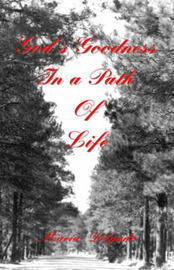 God's Goodness in a Path of Life by Maria Delgado image
