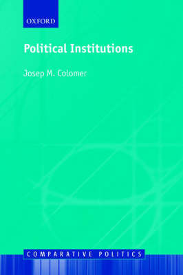 Political Institutions by Josep M. Colomer