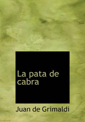 La Pata de Cabra by Juan de Grimaldi