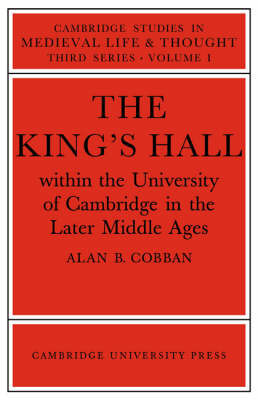 Cambridge Studies in Medieval Life and Thought: Third Series: Series Number 1 by Alan B. Cobban
