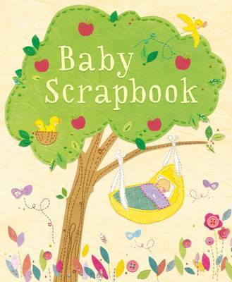 Baby Scrapbook by Katie Daynes