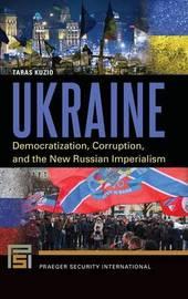 Ukraine by Taras Kuzio