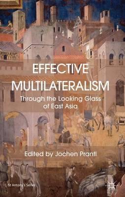 Effective Multilateralism by Jochen Prantl