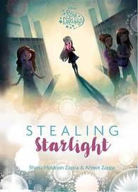 Star Darlings Stealing Starlight by Disney Book Group