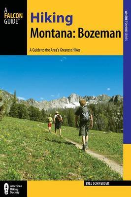 Hiking Montana: Bozeman by Bill Schneider image