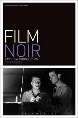 Film Noir by Ian Brookes