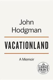 Vacationland by John Hodgman