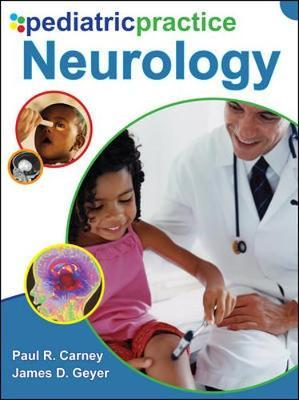 Pediatric Practice Neurology by Paul R. Carney
