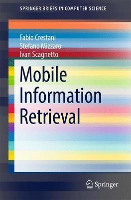 Mobile Information Retrieval by Fabio Crestani