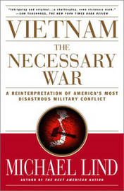 Vietnam: The Necessary War by Michael Lind image