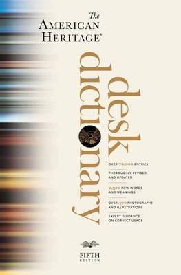 "American Heritage Desk Dictionary by ""American Heritage"" image"