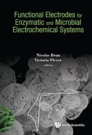 Functional Electrodes For Enzymatic And Microbial Electrochemical Systems image