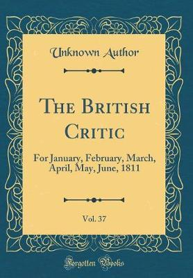 The British Critic, Vol. 37 by Unknown Author image
