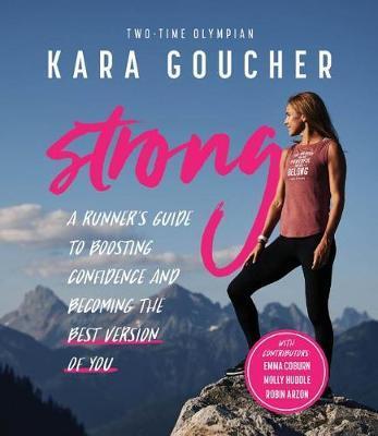 Strong by Kara Goucher