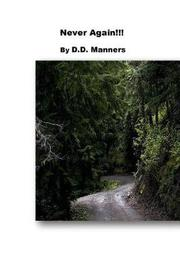 Never Again! by D D Manners