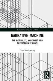 Narrative Machine by Zena Meadowsong