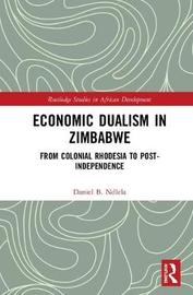Economic Dualism in Zimbabwe by Daniel B. Ndlela