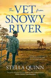The Vet from Snowy River by Stella Quinn