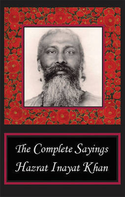 Complete Sayings by Hazrat Inayat Khan