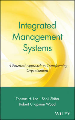 Integrated Management Systems by Thomas H Lee