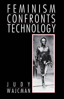 Feminism Confronts Technology by Judy Wajcman image