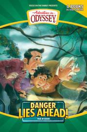 Danger Lies Ahead! by Paul McCusker